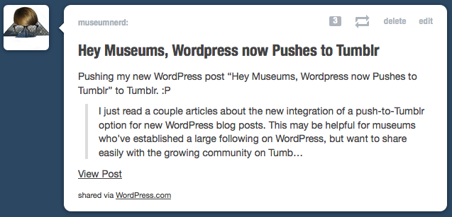 Hey Museums, WordPress now Pushes to Tumblr | Museum Nerd (>140)